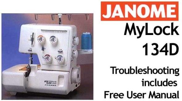 Инструкция по эксплуатации швейная машина Janome MyLock 134D.