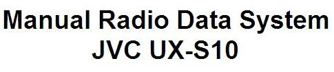 Manual Radio Data System JVC UX-S10
